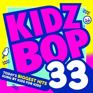 Kidz Bop 33 © Concord