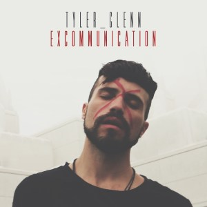 Tyler Glenn, Excommunication © Island