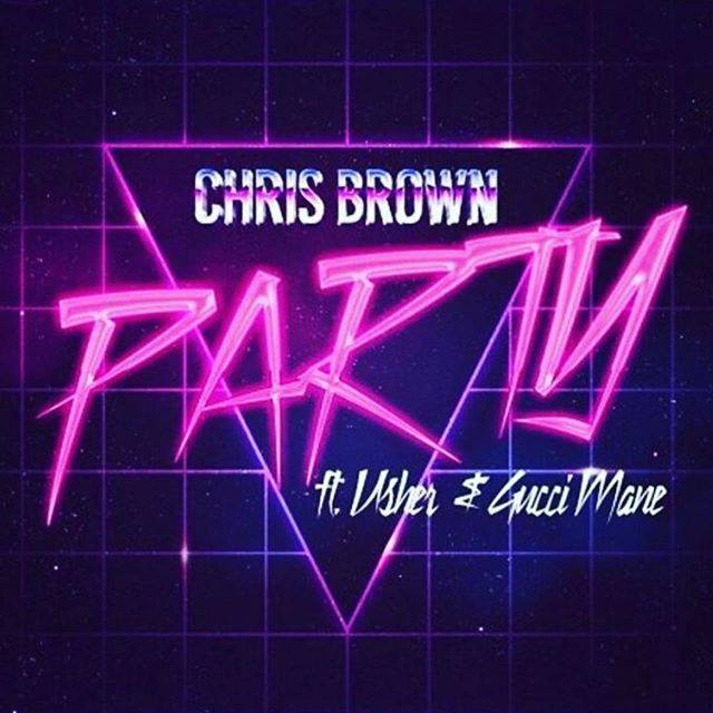 Track Review: Chris Brown ft. Gucci Mane & Usher, 'Party'