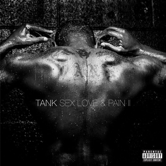 Tank, Sex Love & Pain II © Atlantic