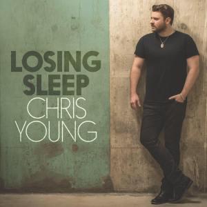 Chris Young, Losing Sleep © Sony