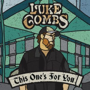 Luke Combs, This One's For You © Sony Music Nashville