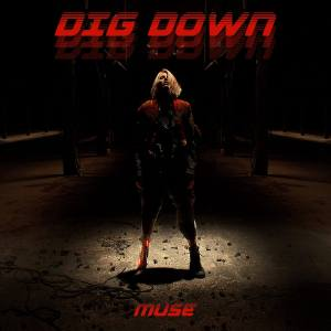 Muse, Dig Down © Warner Bros