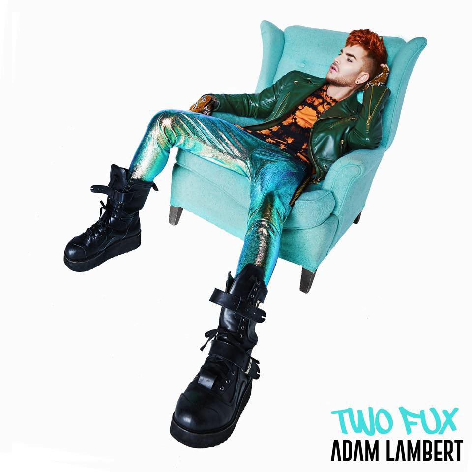 Adam Lambert, 'Two Fux' | Track Review
