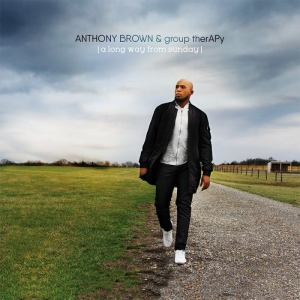 Anthony Brown & group therAPy, Long Way from Sunday © Tyscot