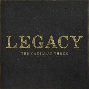 The Cadillac Three, Legacy © Big Machine