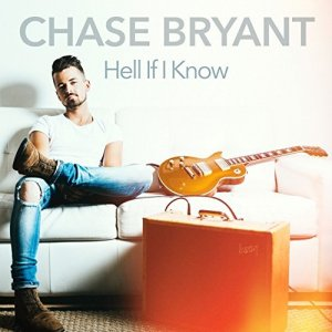 Chase Bryant, Hell If I Know © Red Bow