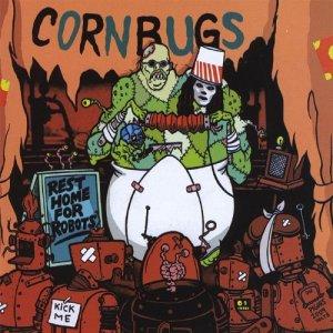 Cornbugs, Rest Home for Robots © Rack-O