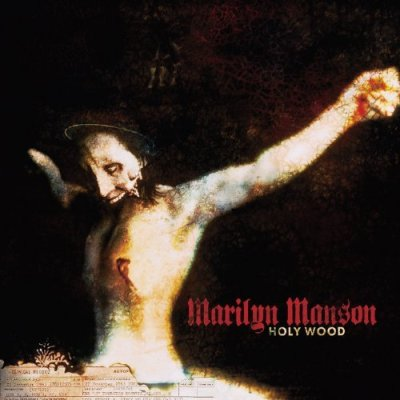 Marilyn Manson, Holy Wood © Interscope