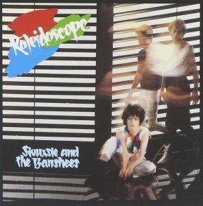 Siouxsie & The Banshees, Kaleidoscope © Geffen