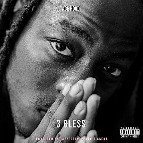 Ace Hood, '3 Bless' | Track Review