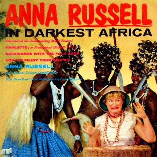 Anna Russell, In Darkest Africa © Columbia