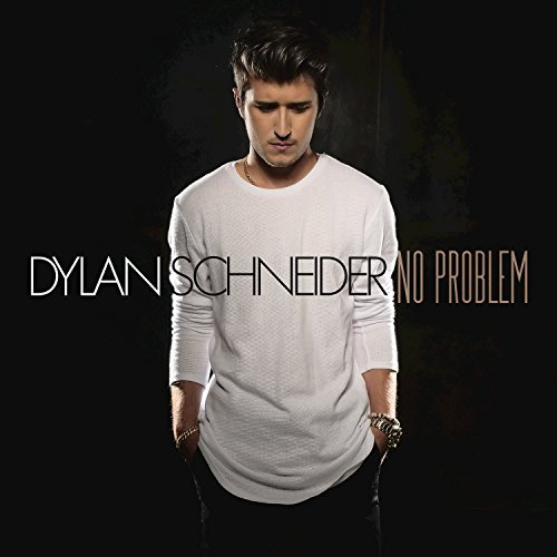 Dylan Schneider, 'No Problem' | Track Review