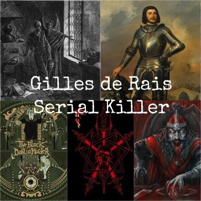 Gilles de Rais Serial Killer