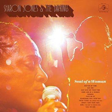 Sharon Jones & The Dap-Kings, Soul of a Woman © Daptone