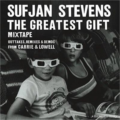 Sufjan Stevens, The Greatest Gift © Asthmatic Kitty