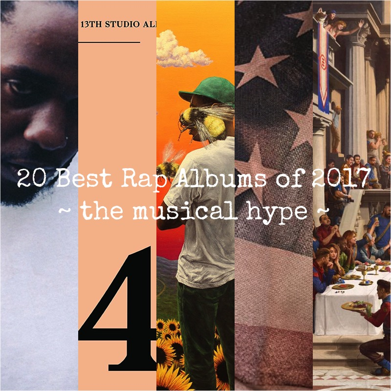 20 Best Rap Albums of 2017 | Year in Review