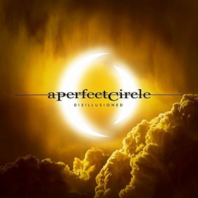 A Perfect Circle, Disillusioned © BMG Rights Management