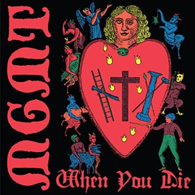 MGMT, When You Die © Columbia