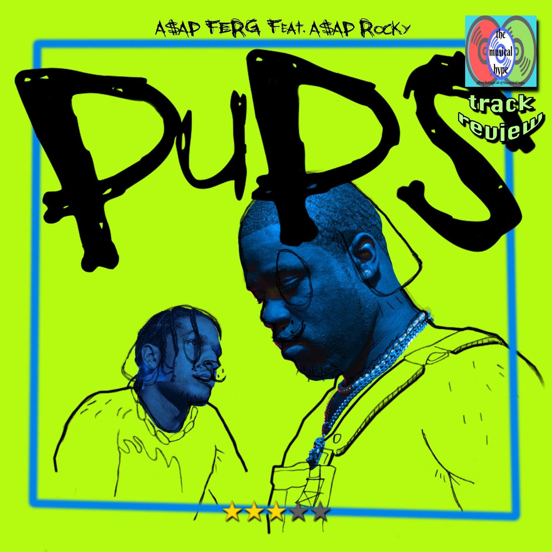 A$AP Ferg, Pups   Track Review