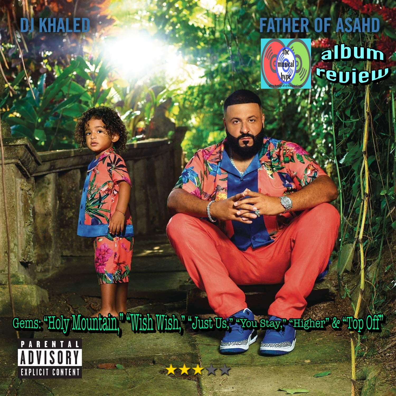 DJ Khaled, Father of Asahd | Album Review