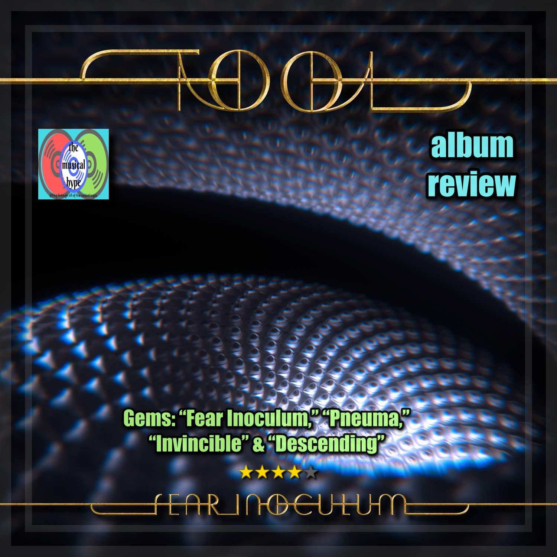 TOOL,Fear Inoculum| Album Review