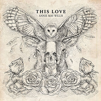 This Love by Annie May Willis