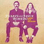 Sweet Old Religion by Pharis & Jason Romero
