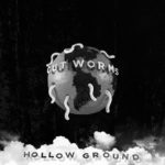 'Hollow Ground' by Cut Worms
