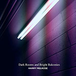 Dark Rooms and Bright Balconies EP by Harry Melrose