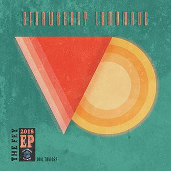 Strawberry Lemonade EP by The Fey