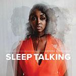 Sleep Talking by Arsena Schroeder