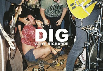 DIG by STIFF RICHARDS