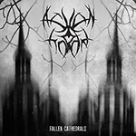 Fallen Cathedrals by Ashen Horde