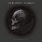 Post Mortem by Our Dying World