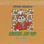 Chicken Joy Rap by Jehzan Exclusive