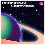 Fool for Your Love by Harry Nathan