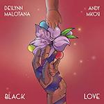 Black Love by Deslynn Malotana