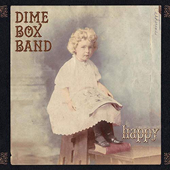Happy by Dime Box Band
