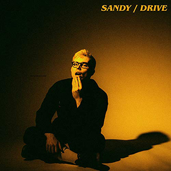 Sandy / Drive by Son of Cabe