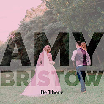 Be There by Amy Bristow