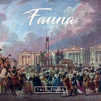 Talk To Me by Fauna