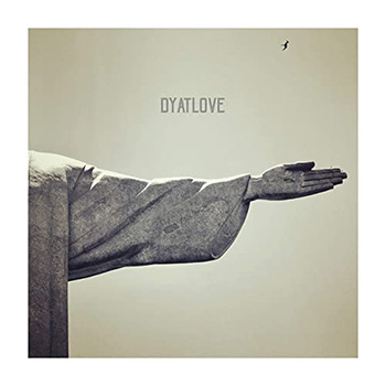 New Self Titled EP by DYATLOVE