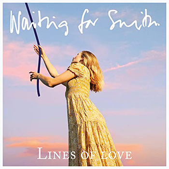 Lines of Love by Waiting for Smith