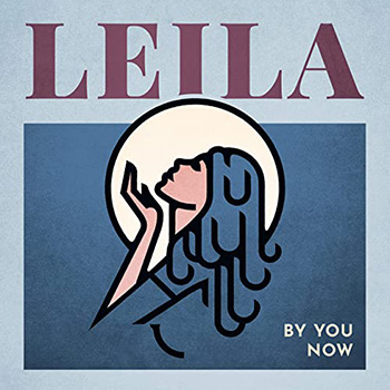 By You Now by Leila