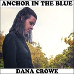 Anchor In The Blue by Dana Crowe