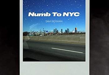 Numb to NYC by Sam Bierman