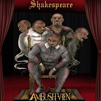 Shakespeare by Ambush Vin