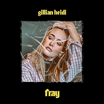 fray by Gillian Heidi