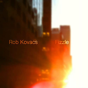 Fizzle by Rob Kovacs